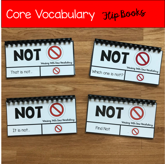 "Core Vocabulary Flip Books ""Working With the Word Not\"""