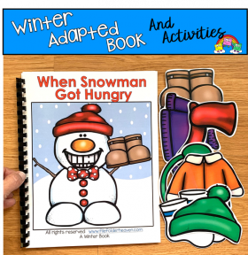 """When Snowman Got Hungry"" Adapted Book And Activities"