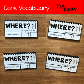 "Core Vocabulary Flip Books: ""Working With The Word Where"""