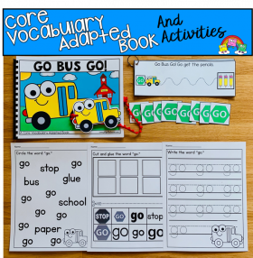 """Go Bus Go!"" A Core Words Adapted Book Set"