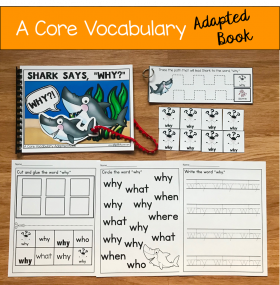 """Shark Says Why?!"" (Working With Core Vocabulary)"