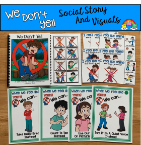 """We Don't Yell"" Social Story Unit"