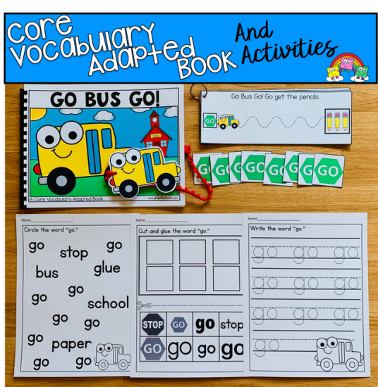 """Go Bus Go!\"" A Core Words Adapted Book Set"