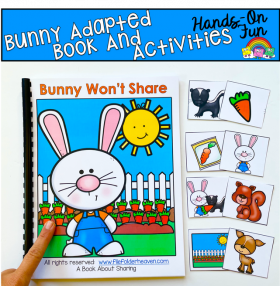 """Bunny Won't Share"" Adapted Book And Activities"