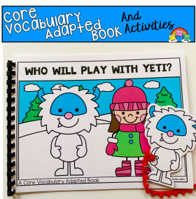 """Who Will Play With Yeti?"" (Working With Core Vocabulary)"