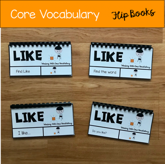 "Core Vocabulary Flip Books ""Working With The Word Like\"""