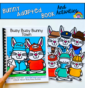"Bunny Adapted Book: ""Busy Busy Bunny Town"""