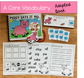"""Piggy Eats It All"" (Working With Core Vocabulary)"