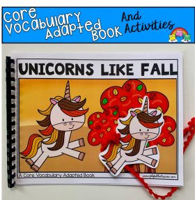 """Unicorns Like Fall"" (Working With Core Words)"