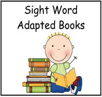 Sight Word Adapted Books
